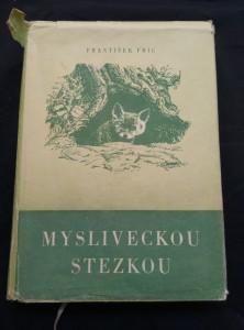 náhled knihy - Mysliveckou stezkou (Oppl, 284 s, il. aut.)