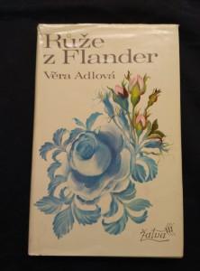 náhled knihy - Růže s Flander (Ocpl., 166 s.)