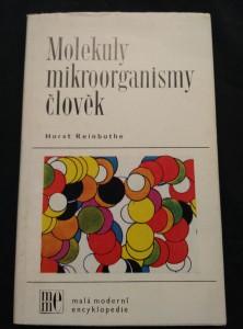 náhled knihy - Molekuly, mikroorganismy, člověk (Obr., 176 s.)