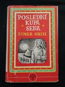 náhled knihy - Poslední kupka sena (Oppl, 256 s., ob a il. F. Podešva)
