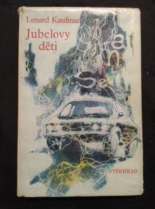 náhled knihy - Jubelovy děti (Ocpl, 206 s., ob. A il.  V. Bergr)