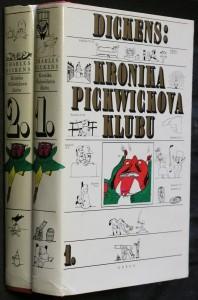náhled knihy - Kronika Pickwickova klubu : zápisy dochované z pozůstalosti Pickwickova klubu, které obsahují věrné vylíčení všeho putování, nebezpečenství, cest a šprýmovného počínání dopisujících členů tohoto klubu