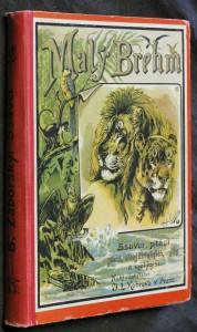 náhled knihy - Malý Brehm : vylíčení života a vlastností zvířat. Svazek I., Ssavci