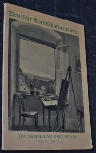 náhled knihy - Deutsche Landschaftsmalerei: die Sammlung Parthenon, Neue Folge