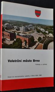náhled knihy - Veletržní město Brno: Pohledy a výhledy. Deset let mezinárodního veletrhu v Brně 1959-1968