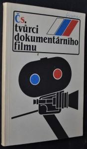 náhled knihy - Tvůrci dokumentárního filmu : (Kdo je kdo v dokumentárním filmu)