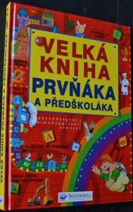 náhled knihy - Velká kniha prvňáka a předškolák