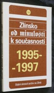 náhled knihy - Zlínsko od minulosti k současnosti 1995-1997