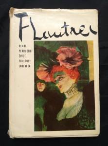 náhled knihy - Život Toulouse Lautreca (Ocpl, 268 s., 32 čb a 16 bar příl.)