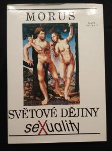 náhled knihy - Světové dějiny sexuality  (A4, Ocpl, 304 s., il., foto)