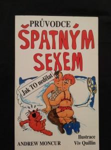 náhled knihy - Průpvodce špatným sexem - Jak to nedělat (Obr, 144 s., il. V. Quillin)