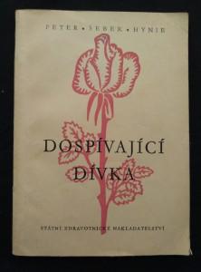 náhled knihy - Dospívající dívka - Lékařské poučení ženské mládeži (Obr, 152 s., il. L. Vacek)