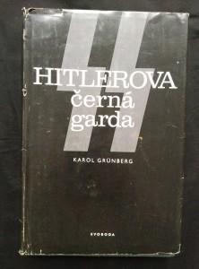 náhled knihy - Hitlerova Černá garda (Ocpl., 484 s.)