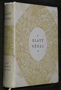 náhled knihy - Zlatý věnec : Výběr čes. lit. 19. století