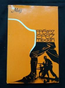 náhled knihy - Mexikán (Ocpl., 200 s., il. M. Houska)