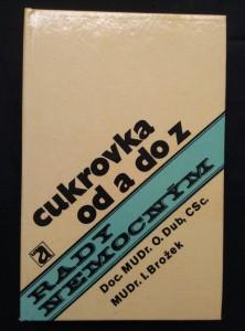 náhled knihy - Cukrovka od a do z - Rady nemocným (lam., 336 s.)