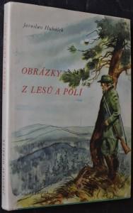 náhled knihy - Obrázky z lesů a polí : črty jasu i šera