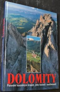 náhled knihy - Dolomity : putování kouzelným krajem, jeho historií i současností