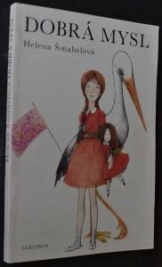 náhled knihy - Dobrá mysl : Četba pro žáky zákl. škol : Pro čtenáře od 8 let