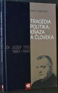 náhled knihy - Tragédia politika, kňaza a človeka : (Dr. Jozef Tiso 1887-1947)