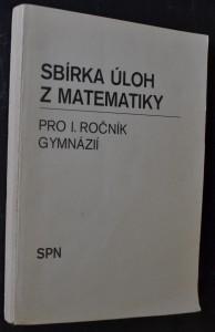 náhled knihy - Sbírka úloh z matematiky pro 1. ročník gymnázií