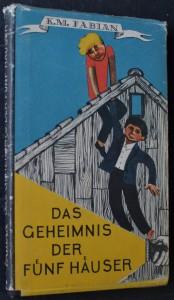 náhled knihy - Das Geheimnis der fünf Häuser : Eine spannende Geschichte für richtige Jungen und Leute, die es einmal waren
