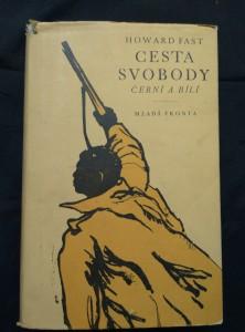 náhled knihy - Cesta svobody - Černí a bílí (Obr, 273 s.)