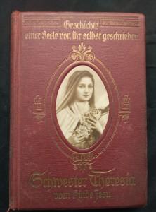 náhled knihy - Schwester Theresia vom kinde Jesu - Geschichte einer Seele, von ihr selbst geschreiben (A4, Ocpl, XXXII + 488 s, abbildungen)