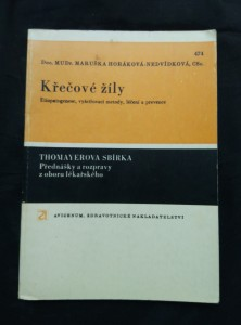náhled knihy - Křečové žíly - Etiopatogenese, vyšetřovací metody, léčení a prevence (Obr, 84 s. a 32 s. obr příl.)
