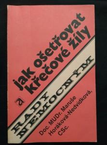 náhled knihy - Jak ošetřovat křečové žíly (Obr, 108 s.)