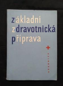 náhled knihy - Základní zdravotnická příprava (Učebnice ČsČK)