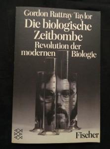 náhled knihy - Die biologische Zeitbombe - Revolution der modernen Biologie (Obr, 318 s.)