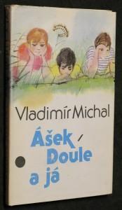 náhled knihy - Ášek, Doule a já