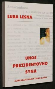 náhled knihy - Únos prezidentového syna, alebo, Krátké dejiny tajnej služby