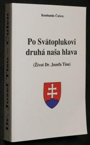 náhled knihy - Po Svätoplukovi druhá naša hlava : (život Dr. Jozefa Tisu)