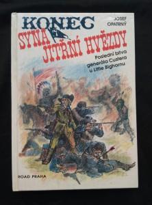 náhled knihy - Konec syna Jitřní hvězdy - Poslední bitva generála Custera u Little Bighornu (A4, lam, 208 s.)