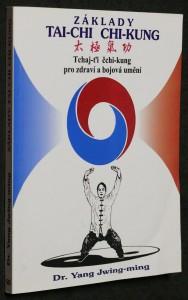 náhled knihy - Základy tai-chi chi-kung : tchaj-ťi čchi-kung pro zdraví a bojová umění