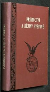 náhled knihy - Proroctví a dějiny světové neboli státník a prorok