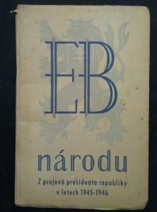 náhled knihy - EB národu - z projevů prezidenta republiky v letech 1945 - 1946 (Obr, 136 s.)