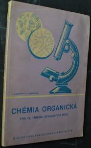 náhled knihy - Chémia organická pre 4. triedu stredných škôl : Učeb... s vyučovacím jaz. slov.