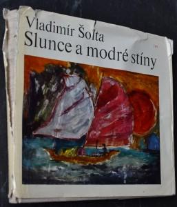 náhled knihy - Slunce a modré stíny : [obrazy a kresby z cesty do VDR [Vietnamská demokratická republika] v roce 1967 a 1968]