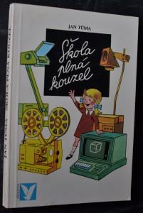 náhled knihy - Škola plná kouzel : Pro čtenáře od 9 let
