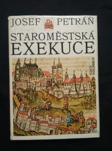 náhled knihy - Staroměstská exekuce (Ocpl, 320 s., 40 s příl.)