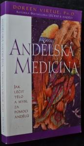 náhled knihy - Andělská medicína : jak léčit tělo a mysl za pomoci andělů