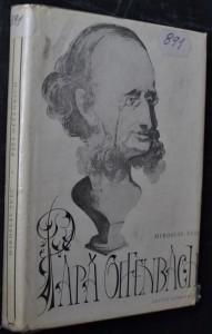 náhled knihy - Papá Offenbach : Mírně kacířské vyprávění o životě a dovednosti jednoho zakladatele