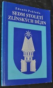 náhled knihy - Sedm století zlínských dějin