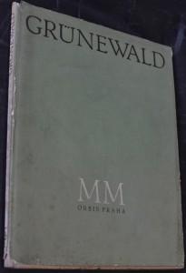 náhled knihy - Mathias Grünewald : [výbor obrazů]