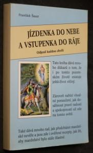 náhled knihy - Jízdenka do nebe a vstupenka do ráje : odjezd každou chvíli