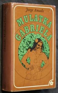 náhled knihy - Mulatka Gabriela : (kronika provinčního městečka)