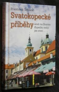 náhled knihy - Svatokopecké příběhy, aneb, Na Svatém Kopečku nežijí jen svatí..
